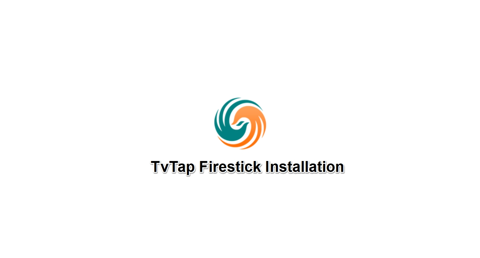 TV Tap Firestick installation Guide